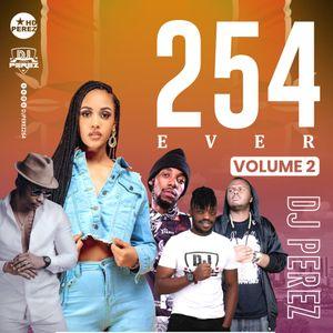 DJ Perez - 254 Ever Vol 2