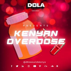 DJ Dbla - Kenyan Overdose Mix