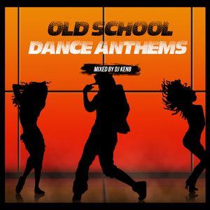 Old School Dance Anthems - DJ KenB Kenya